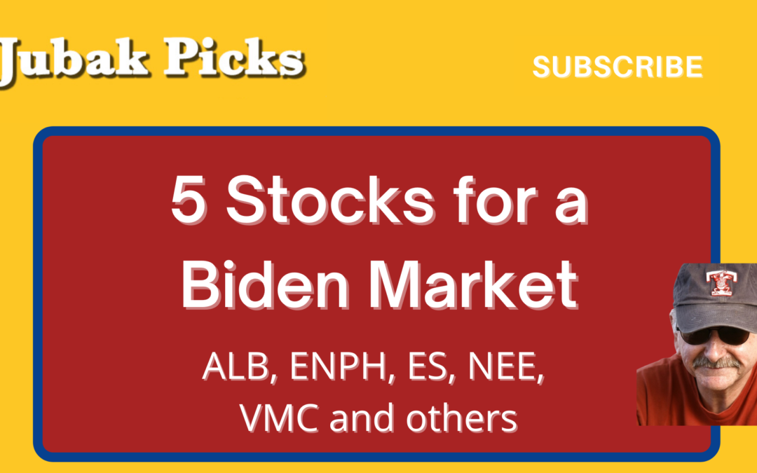 Watch my YouTube video on 5 stocks for a Biden market