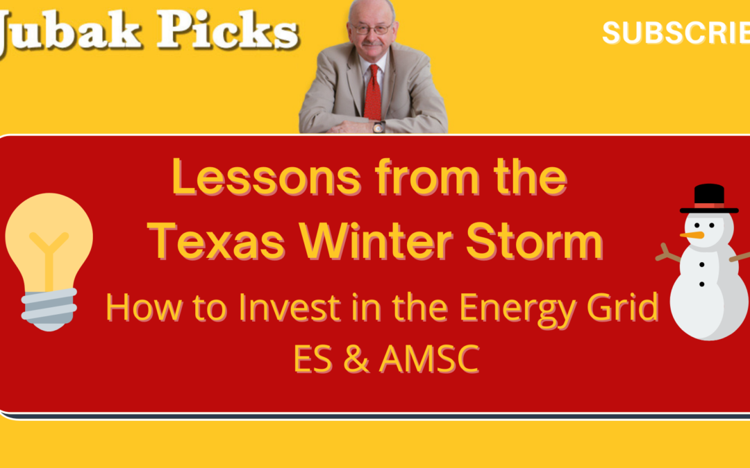Watch my new YouTube video: Lessons from the Texas Winter Storm–How to invest in the Energy Grid