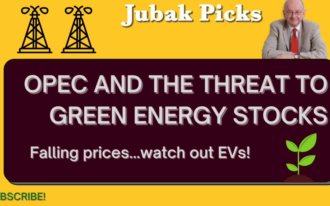 """Watch my new YouTube video: """"OPEC and the threat to green energy stocks"""